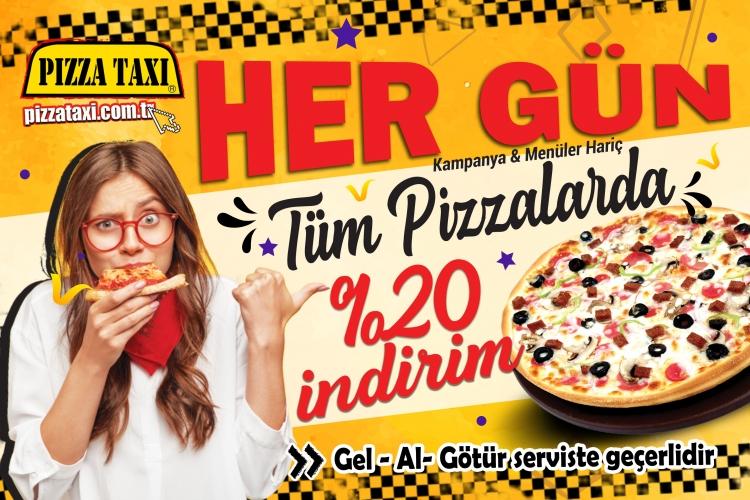 Tüm Pizzalarda % 20 İndirim